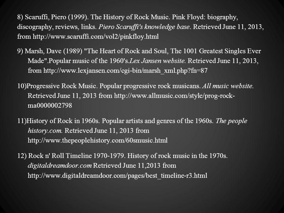 8) Scaruffi, Piero (1999). The History of Rock Music