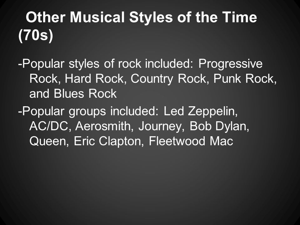 Other Musical Styles of the Time (70s)