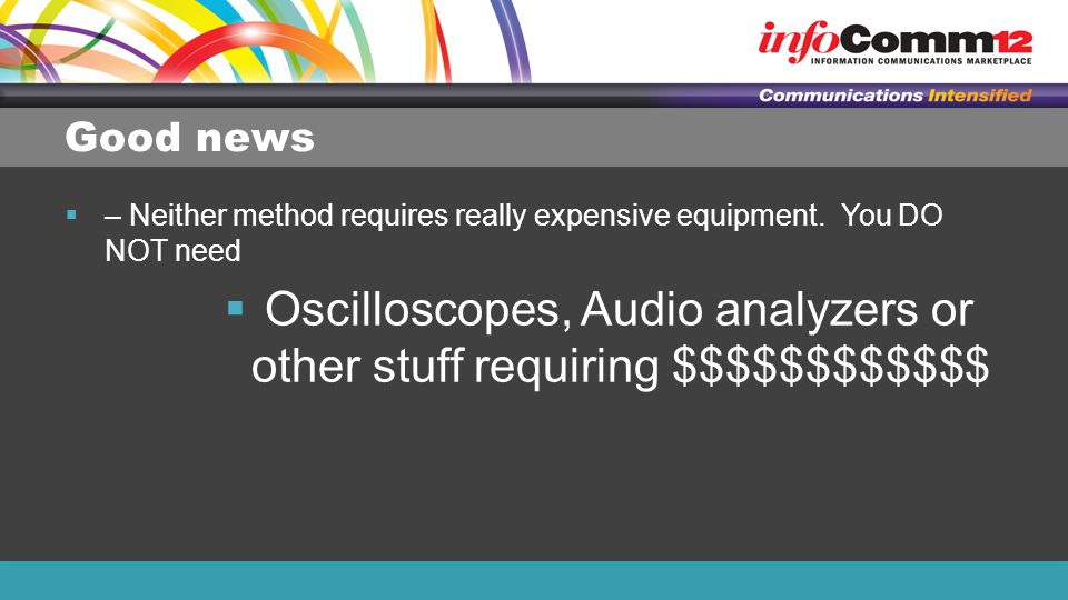 Oscilloscopes, Audio analyzers or other stuff requiring $$$$$$$$$$$$