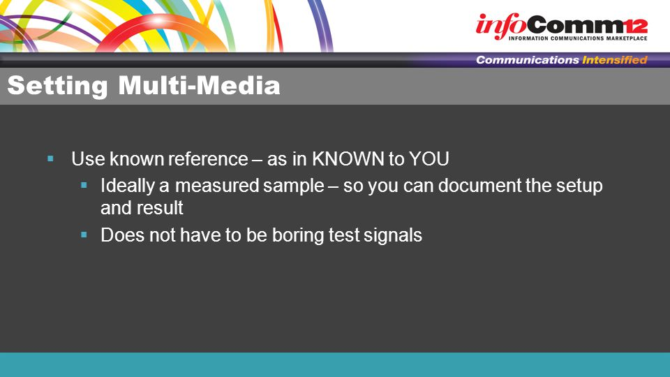 Setting Multi-Media Use known reference – as in KNOWN to YOU