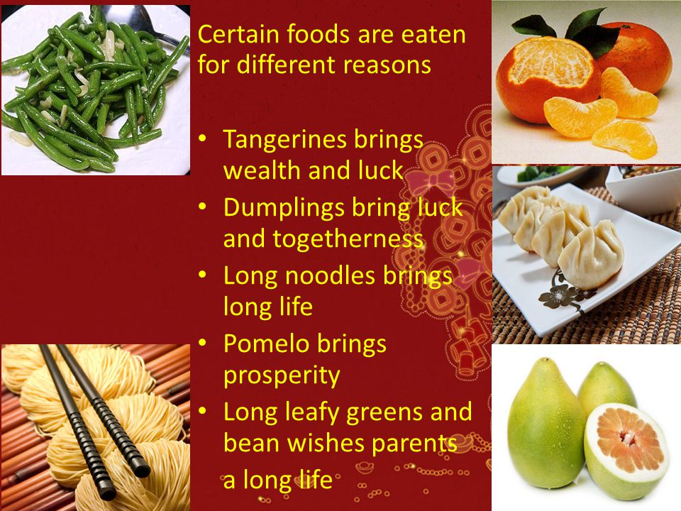 Certain foods are eaten for different reasons