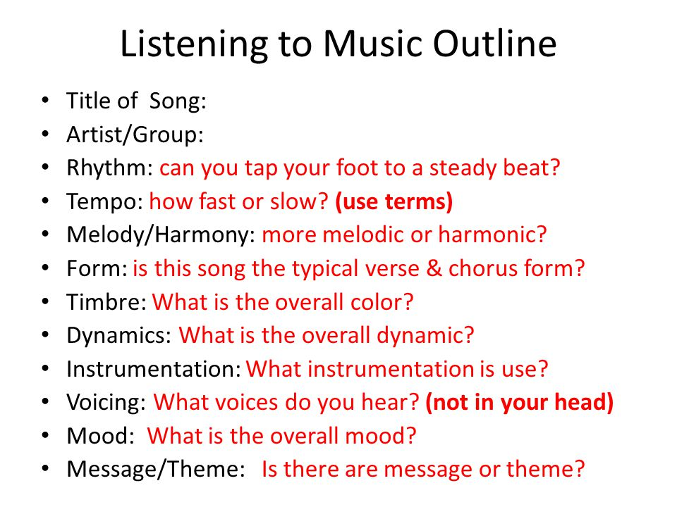 Listening to Music Outline