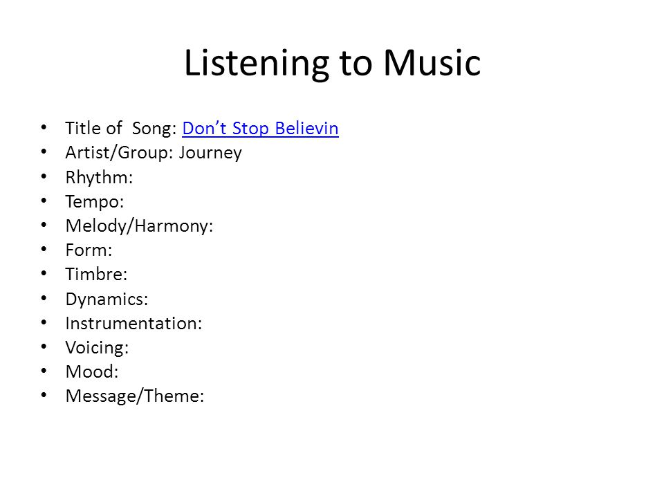 Listening to Music Title of Song: Don't Stop Believin