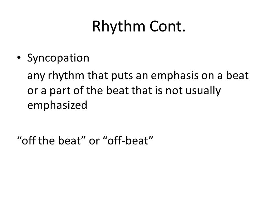 Rhythm Cont. Syncopation