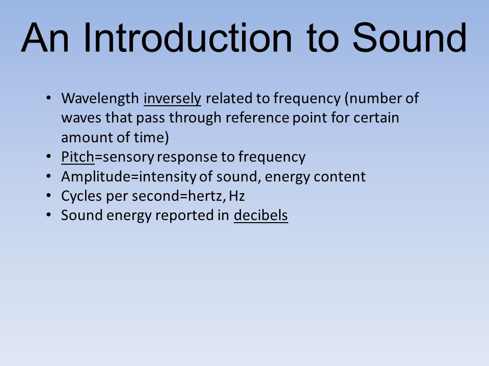 An Introduction to Sound