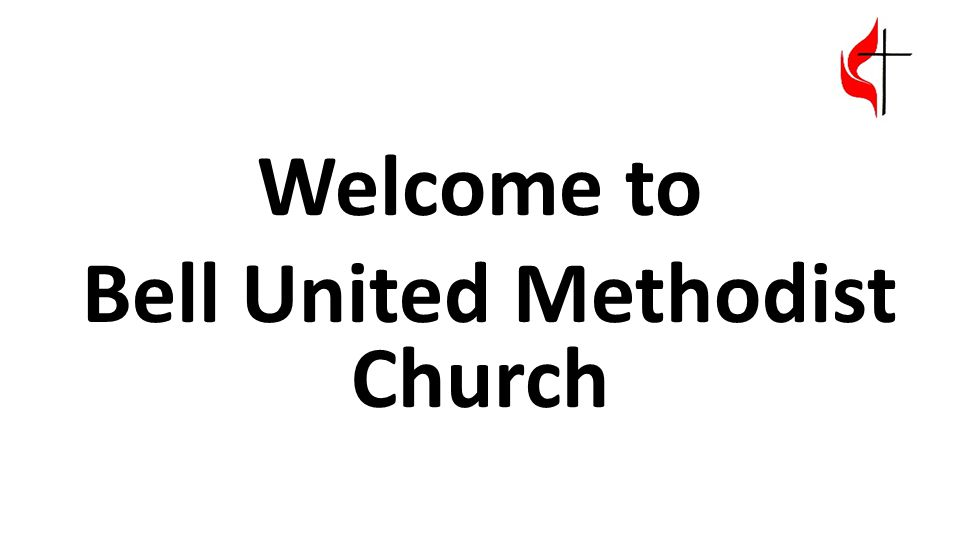 Welcome to Bell United Methodist Church