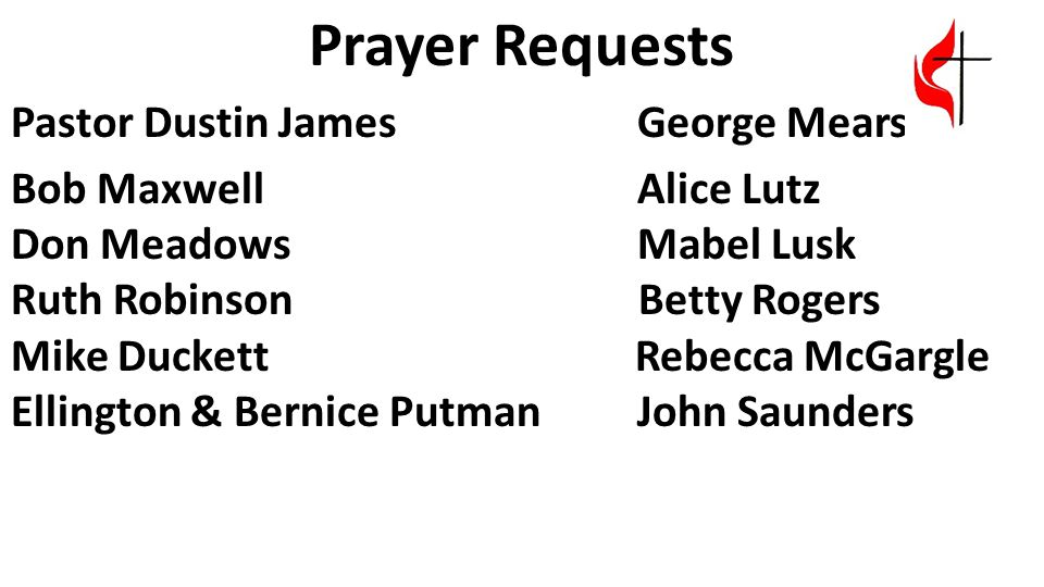 Prayer Requests Pastor Dustin James George Mears