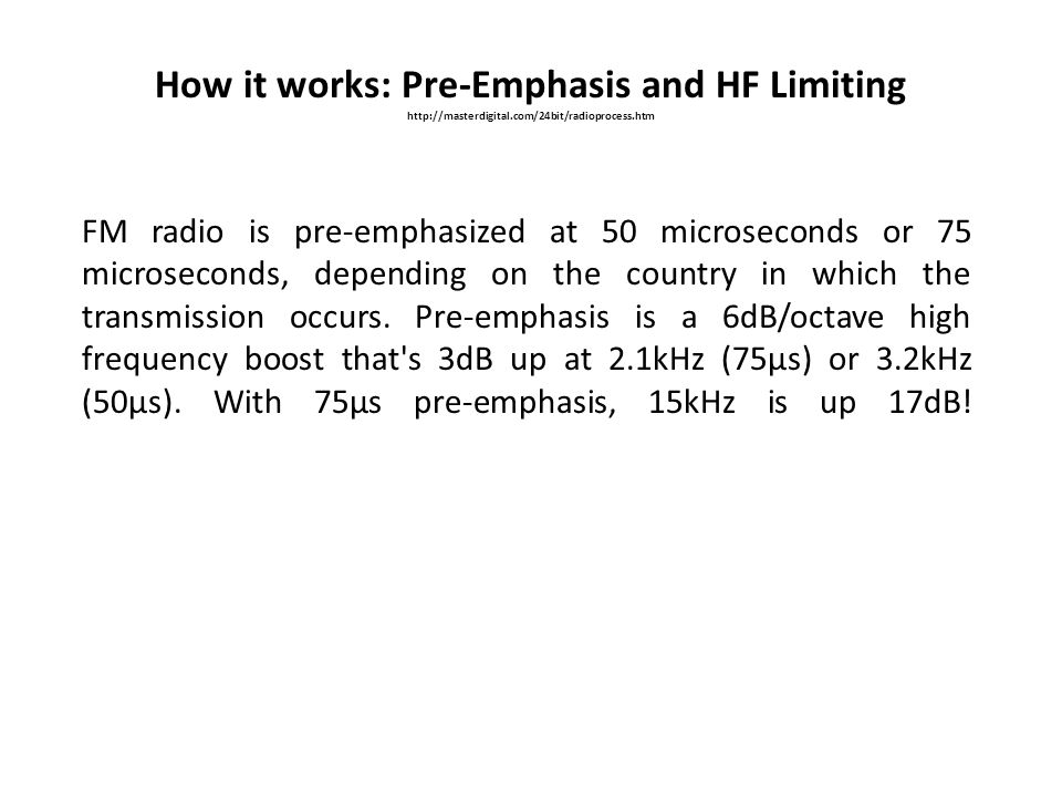 How it works: Pre-Emphasis and HF Limiting
