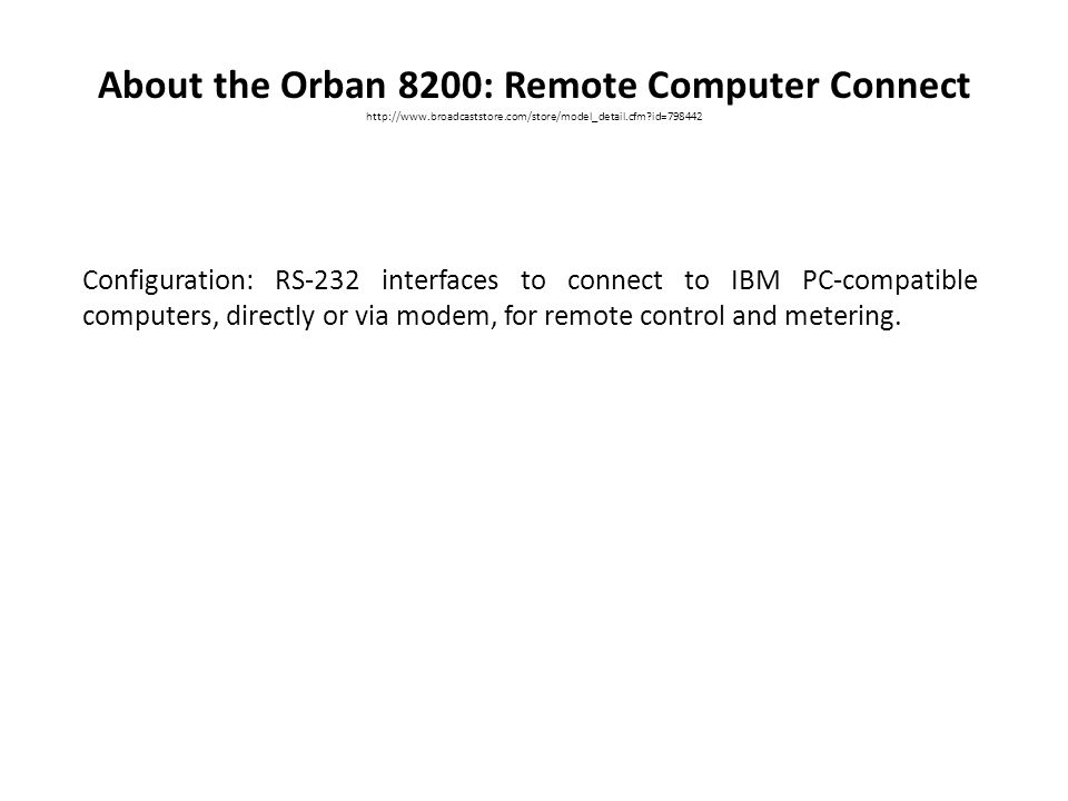 About the Orban 8200: Remote Computer Connect
