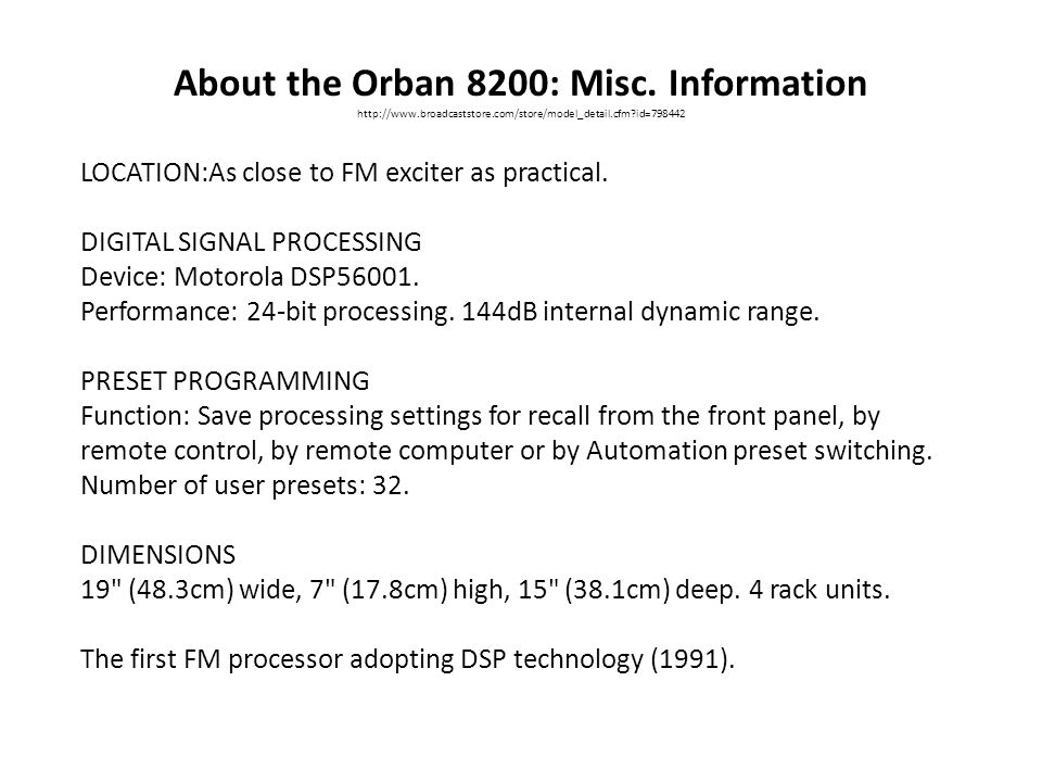 About the Orban 8200: Misc. Information
