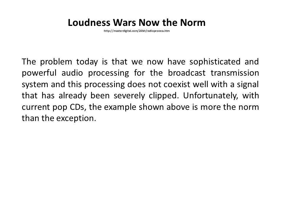 Loudness Wars Now the Norm