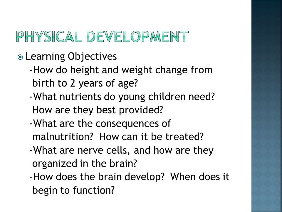 Physical development Learning Objectives
