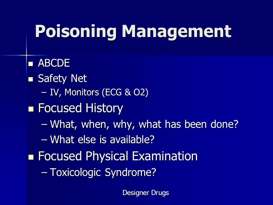 Poisoning Management Focused History Focused Physical Examination