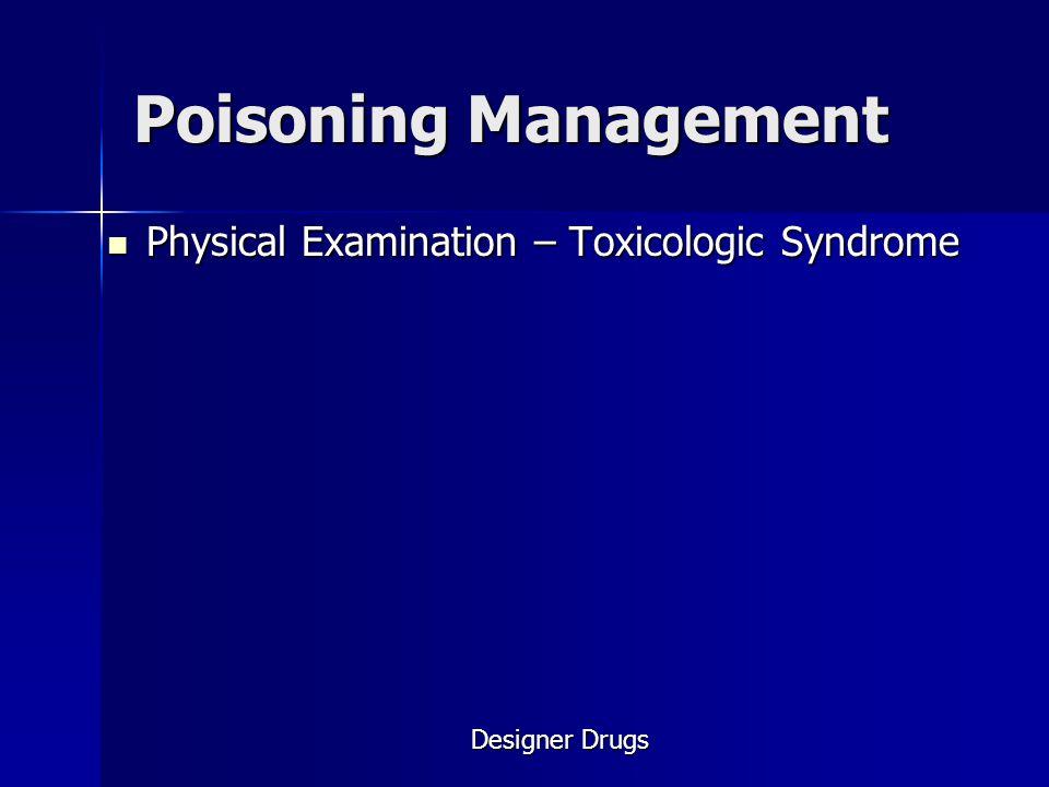 Poisoning Management Physical Examination – Toxicologic Syndrome