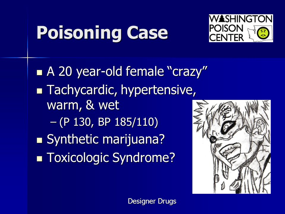 Poisoning Case A 20 year-old female crazy