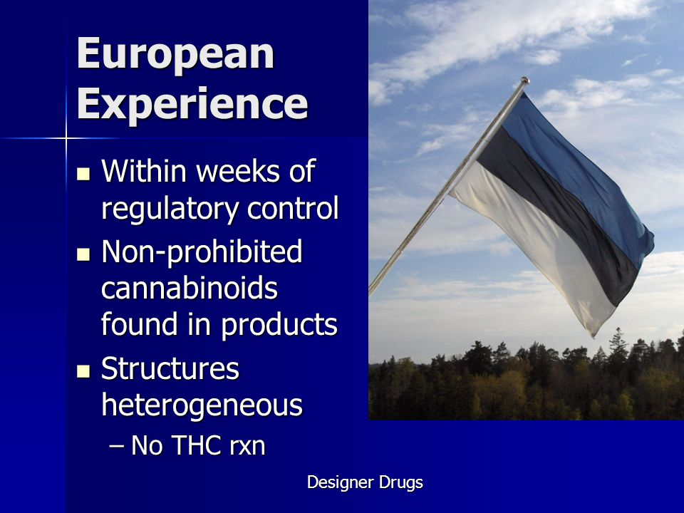 European Experience Within weeks of regulatory control