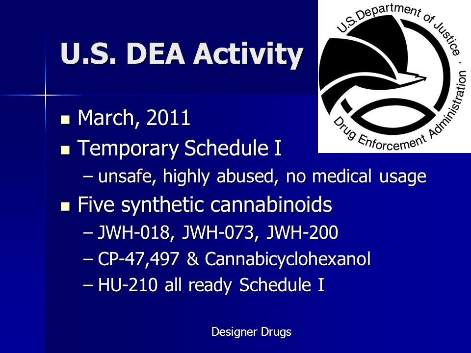 U.S. DEA Activity March, 2011 Temporary Schedule I
