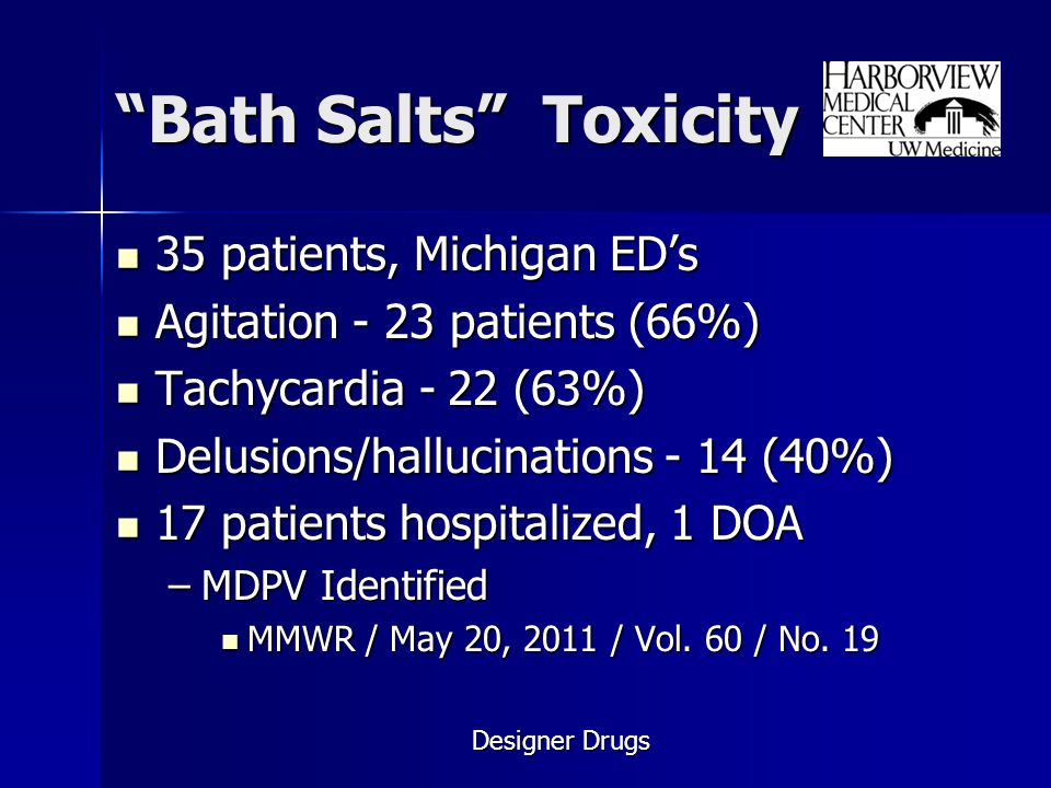 Bath Salts Toxicity 35 patients, Michigan ED's