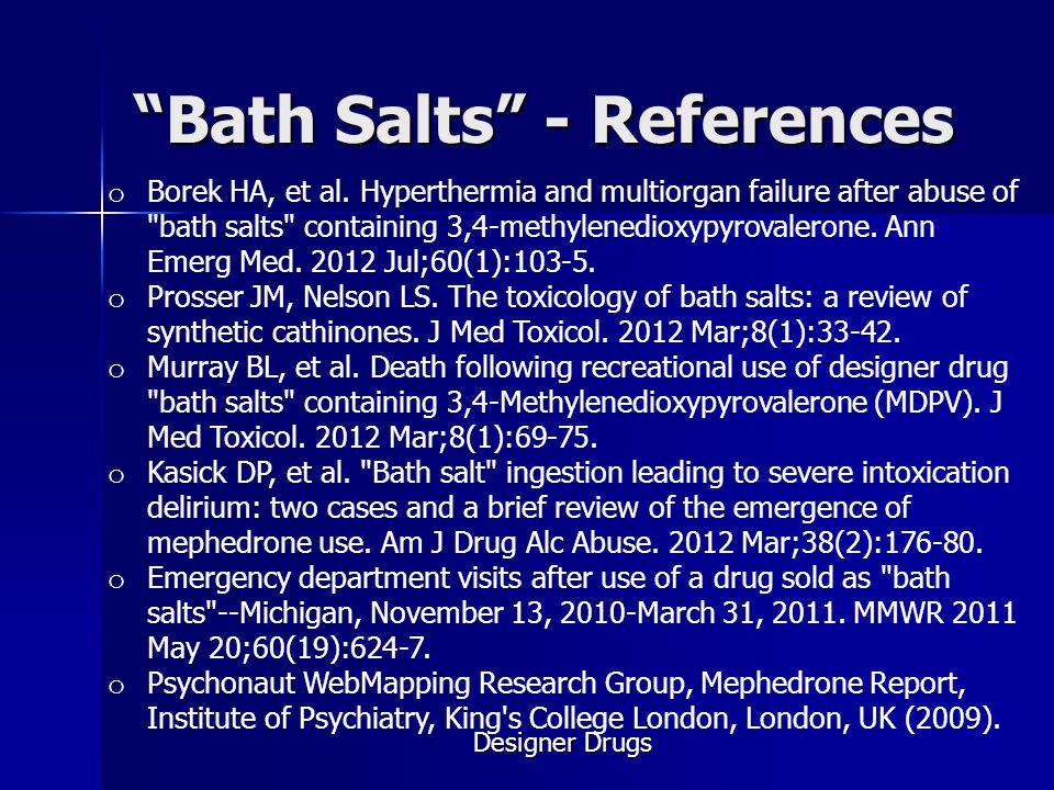Bath Salts - References