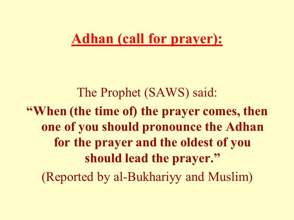 Adhan (call for prayer):