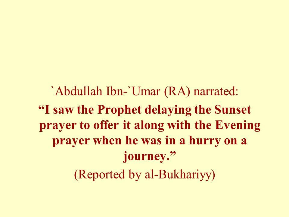 `Abdullah Ibn-`Umar (RA) narrated: