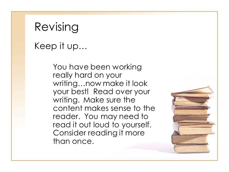 Revising Keep it up…