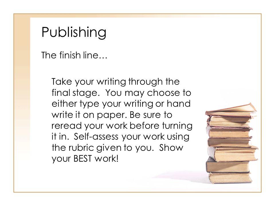 Publishing The finish line…
