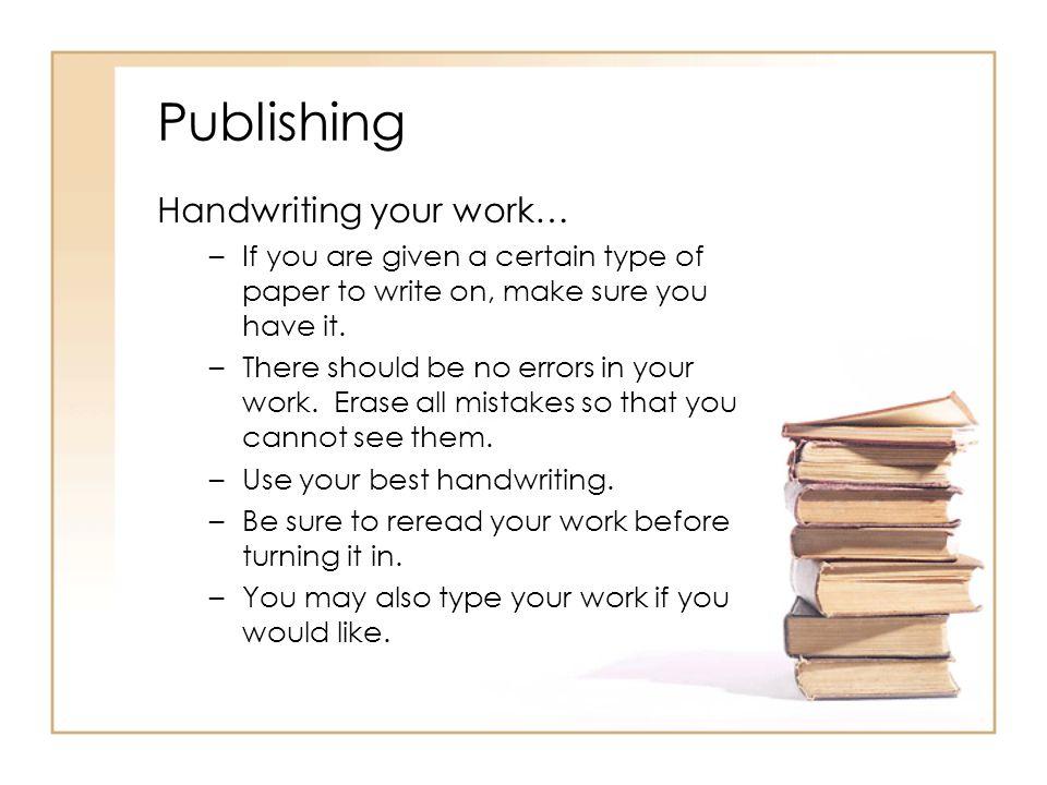 Publishing Handwriting your work…
