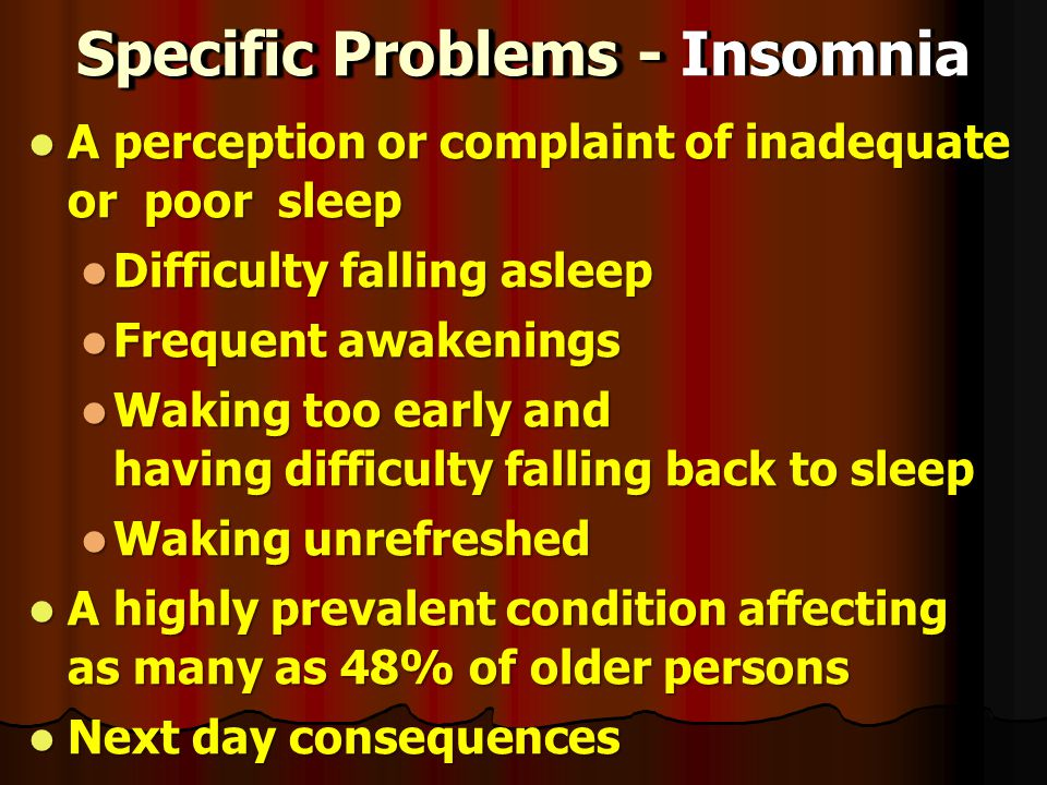 Specific Problems - Insomnia