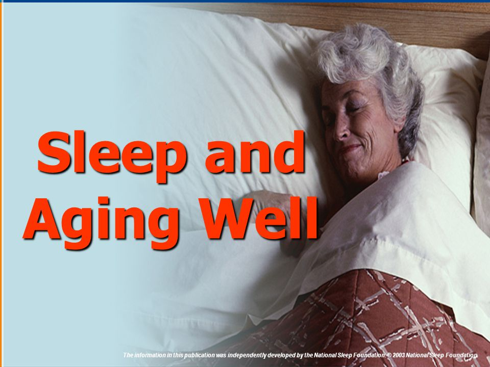 Sleep and Aging Well