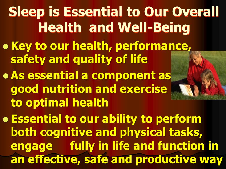 Sleep is Essential to Our Overall Health and Well-Being