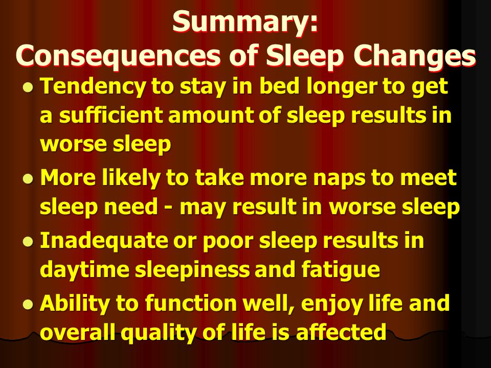 Summary: Consequences of Sleep Changes
