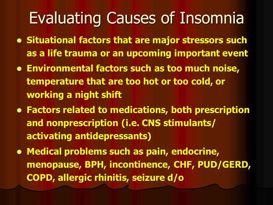 Evaluating Causes of Insomnia