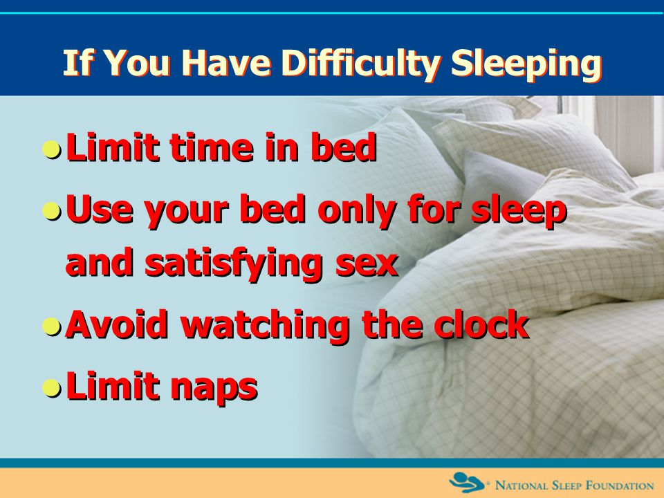 If You Have Difficulty Sleeping