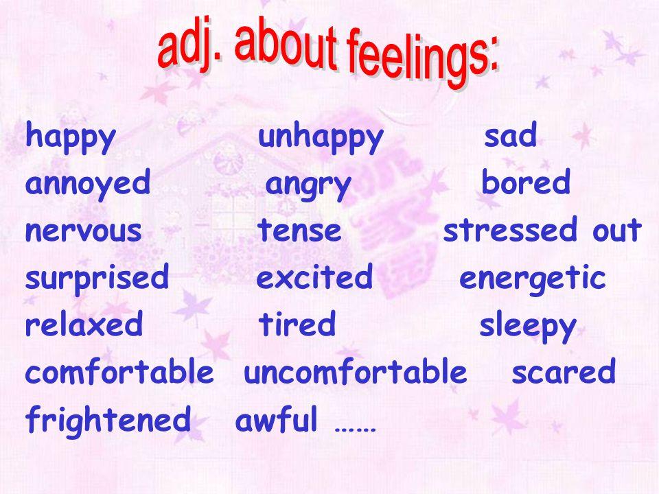 adj. about feelings:
