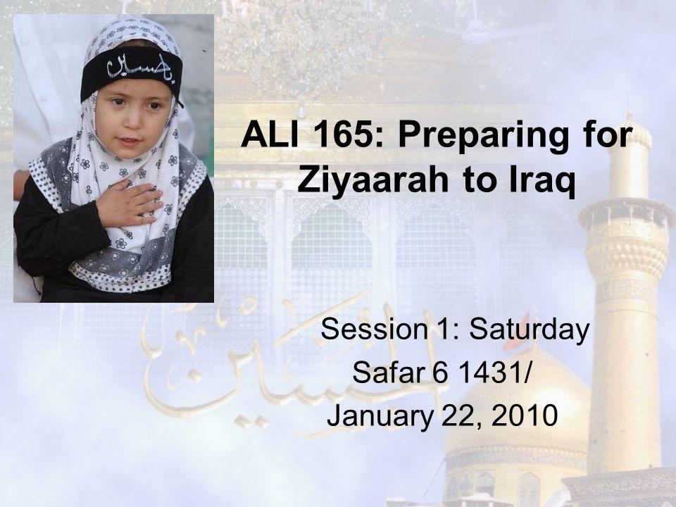 ALI 165: Preparing for Ziyaarah to Iraq