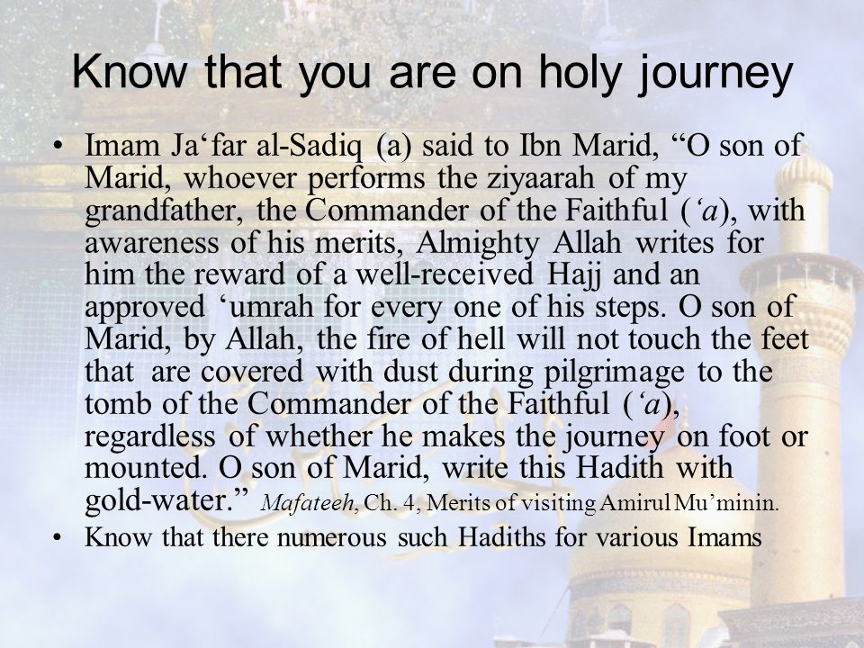 Know that you are on holy journey