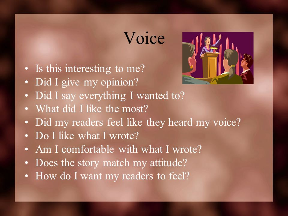 Voice Is this interesting to me Did I give my opinion