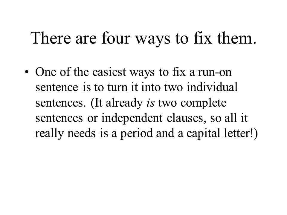 There are four ways to fix them.
