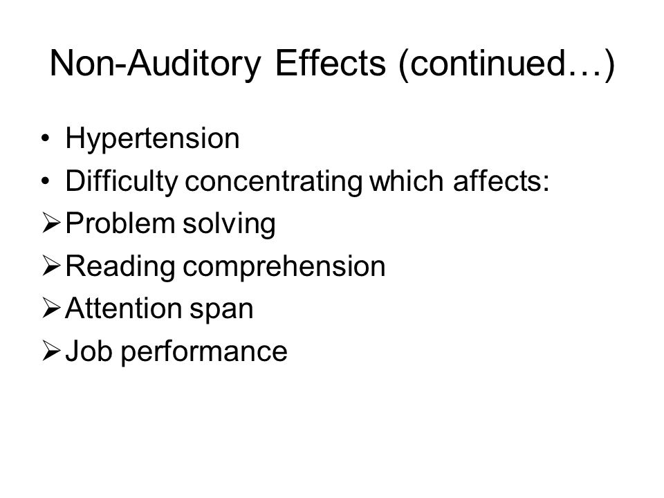 Non-Auditory Effects (continued…)