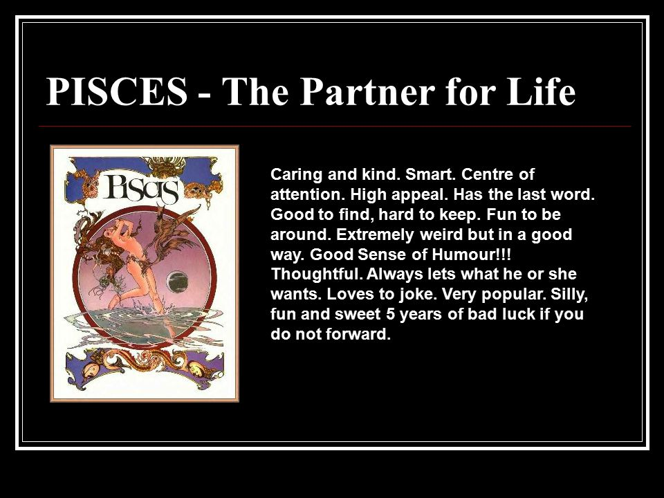 PISCES - The Partner for Life
