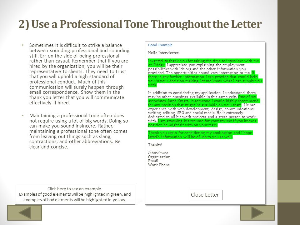 2) Use a Professional Tone Throughout the Letter