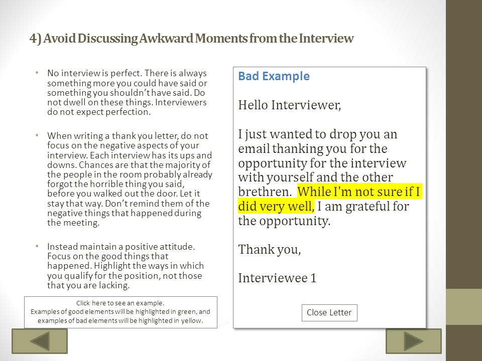 4) Avoid Discussing Awkward Moments from the Interview