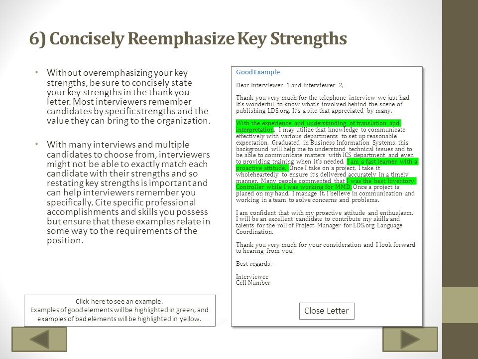 6) Concisely Reemphasize Key Strengths