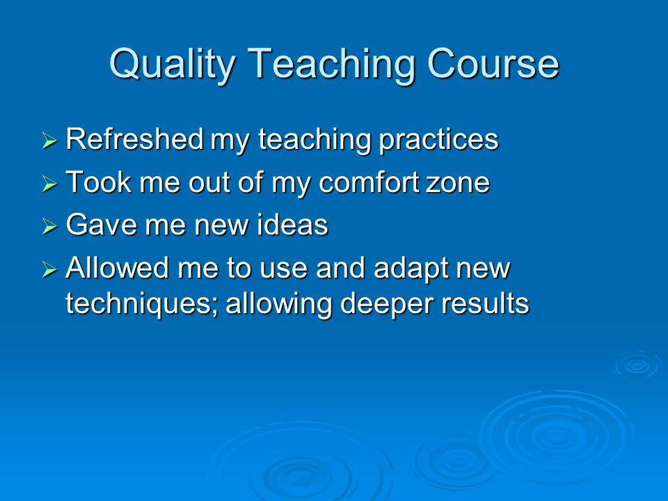 Quality Teaching Course
