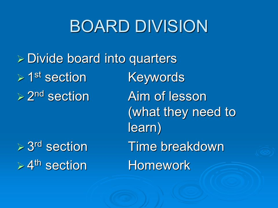 BOARD DIVISION Divide board into quarters 1st section Keywords