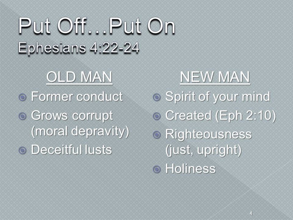 Put Off…Put On Ephesians 4:22-24