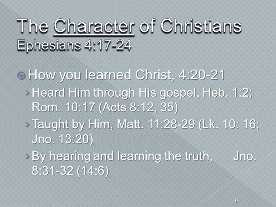 The Character of Christians Ephesians 4:17-24