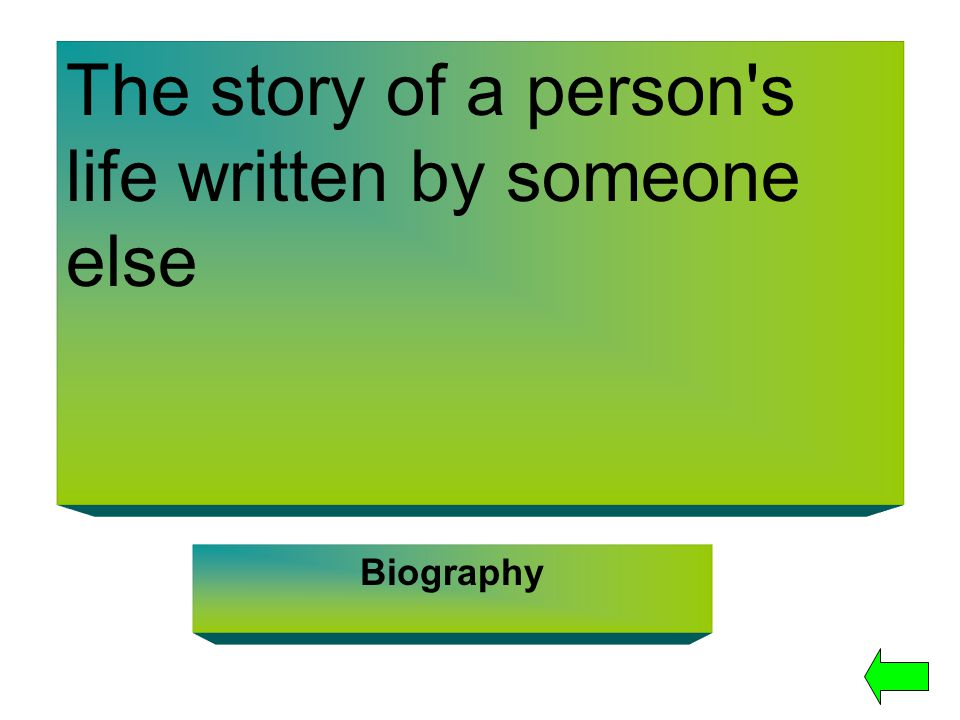 The story of a person s life written by someone else