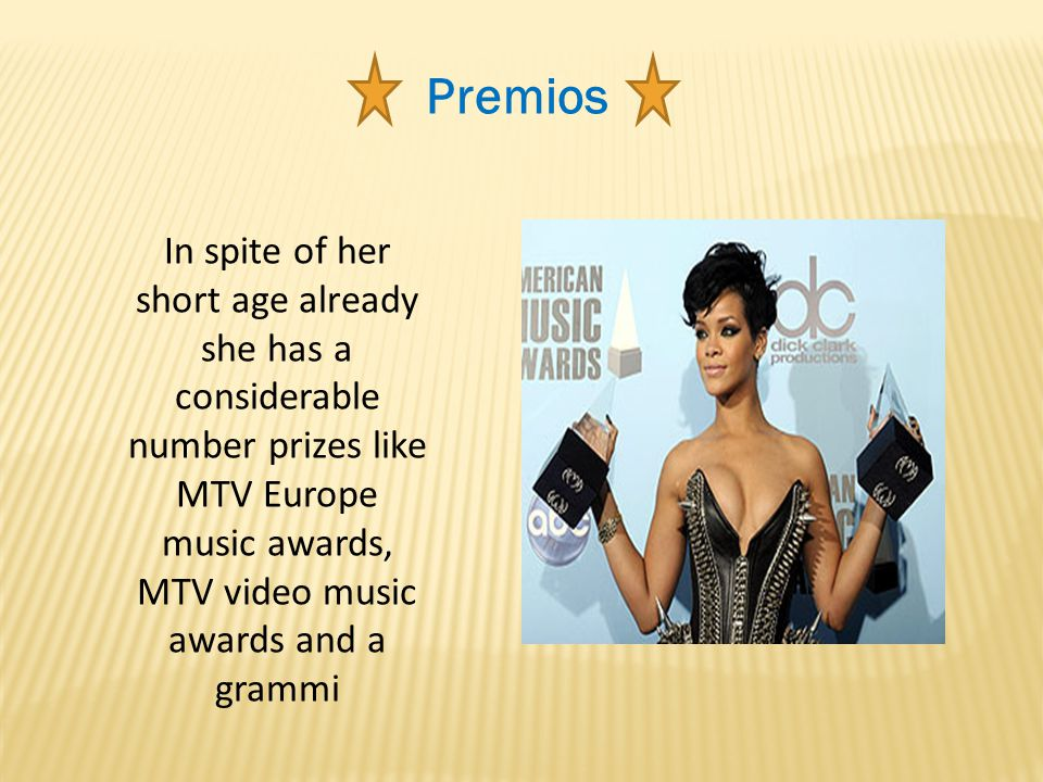 Premios In spite of her short age already she has a considerable number prizes like MTV Europe music awards, MTV video music awards and a grammi.